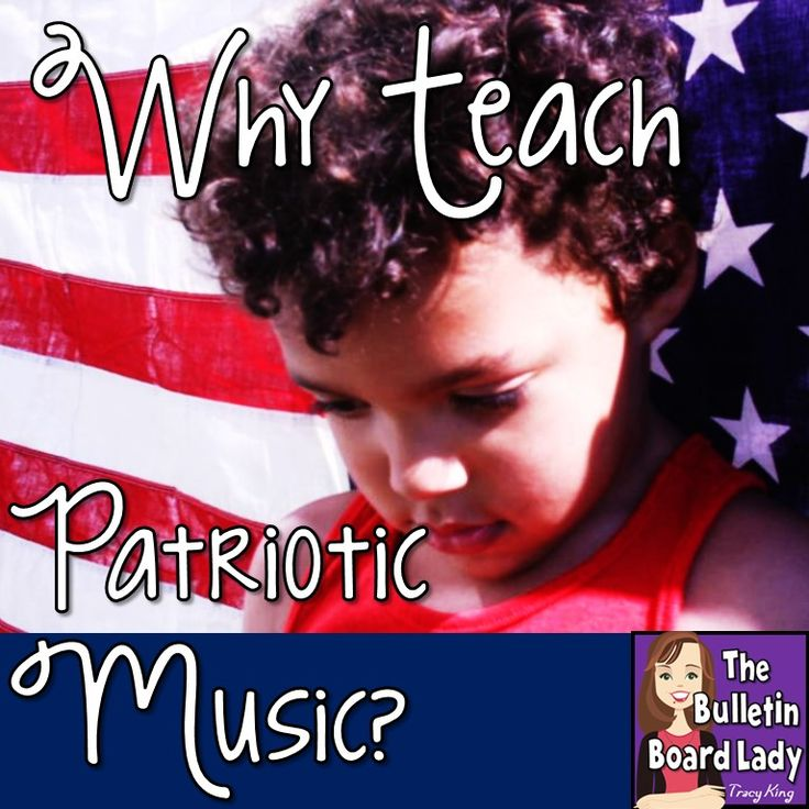 Mrs. King's Music Class: Why Teach Patriotic Music?