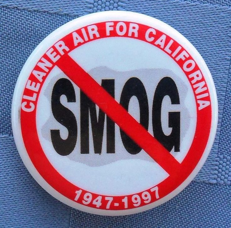 Cleaner Air For California / [Señal de prohibido] SMOG, 1947 - 1997, 1½""