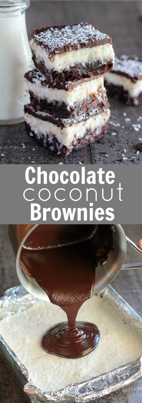 Chocolate Coconut Brownies . Fudgy brownies topped with a layer of creamy sweet coconut, and finished with a smooth chocolate ganache .