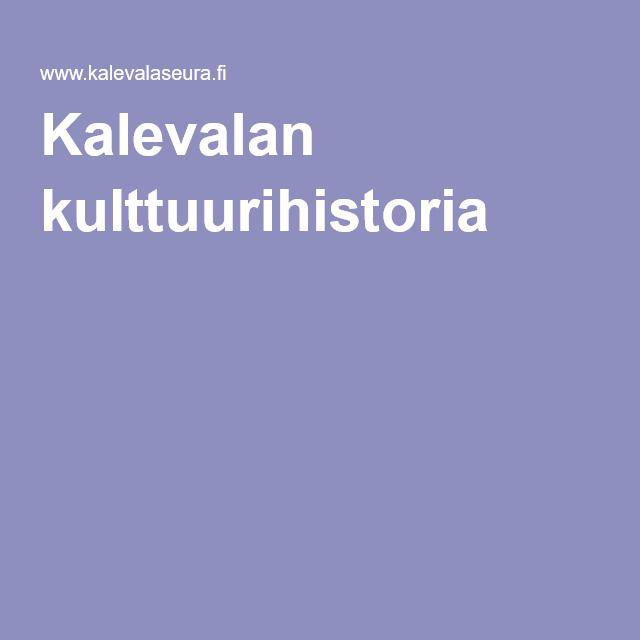 Kalevalan kulttuurihistoria