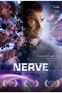 Watch Nerve (I) (2013) Movie Online Free, Full Movie Free Nerve is a psychological drama that tells the story of Jakob Evans who has suffered an emotional breakdown from the death of his wife in a car accident. Having found his wife in bed with ...