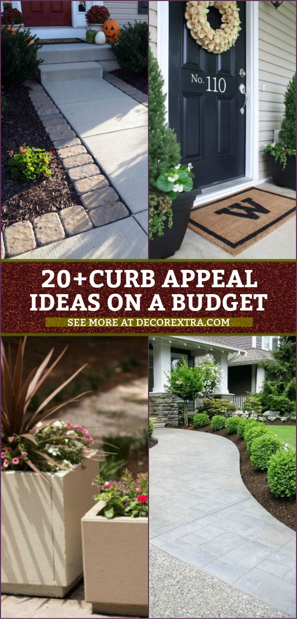 20 Easy Diy Curb Appeal Ideas On A Budget That Will Totally Transform Your Home Diy Curb Appeal Budget Landscaping Budget Backyard