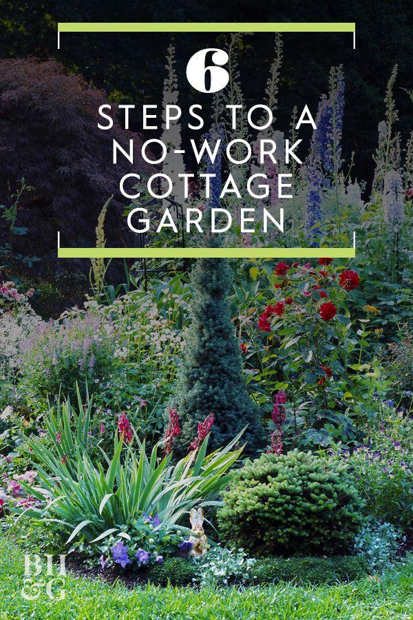 6 Steps To A No Work Cottage Garden Cottage Garden Design Cottage Garden Formal Gardens