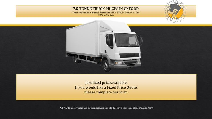 Oxfordshire Removals Man and Van Services. 7.5 Tonne Truck Prices in Oxford.