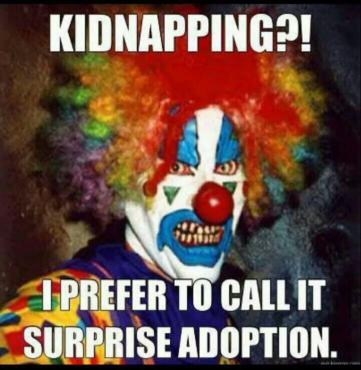 Funny Kidnapping Meme : Images about killer klowns funny clowns on