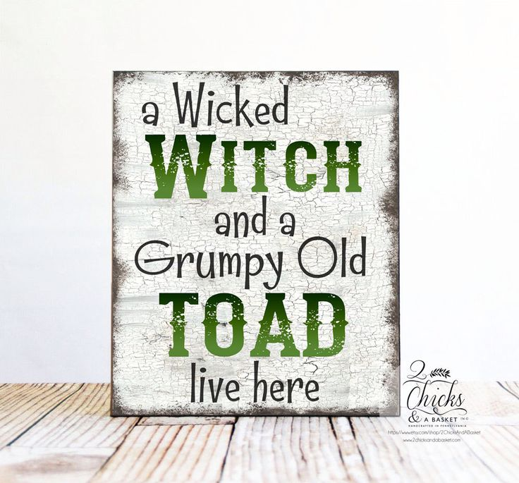 A Wicked Witch And A Grumpy Old Toad Live Here Halloween Sign, Funny Halloween Sign, Halloween Welcome Sign by 2ChicksAndABasket on Etsy https://www.etsy.com/au/listing/247723188/a-wicked-witch-and-a-grumpy-old-toad