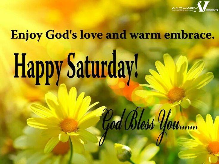 "#HappySaturday ""Enjoy God's Love and Warm Embrace."""