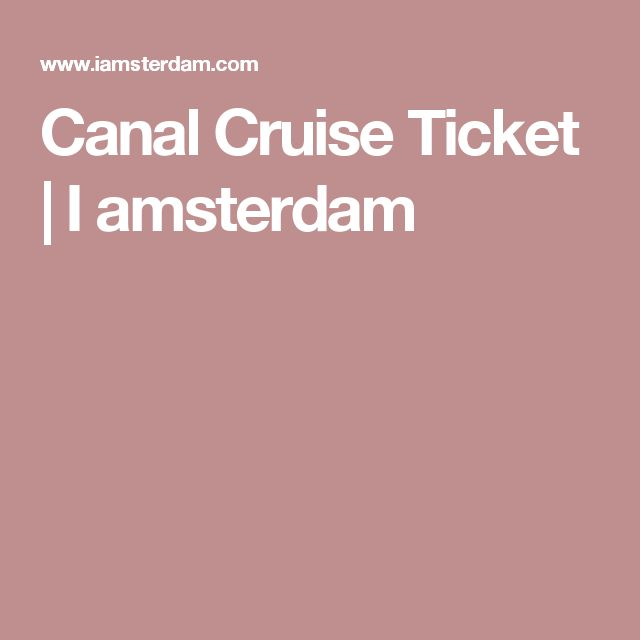 Canal Cruise Ticket | I amsterdam