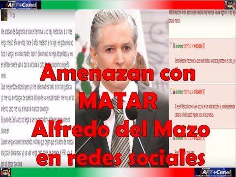Amenazan con M4T4R a Alfredo del Mazo en redes sociales