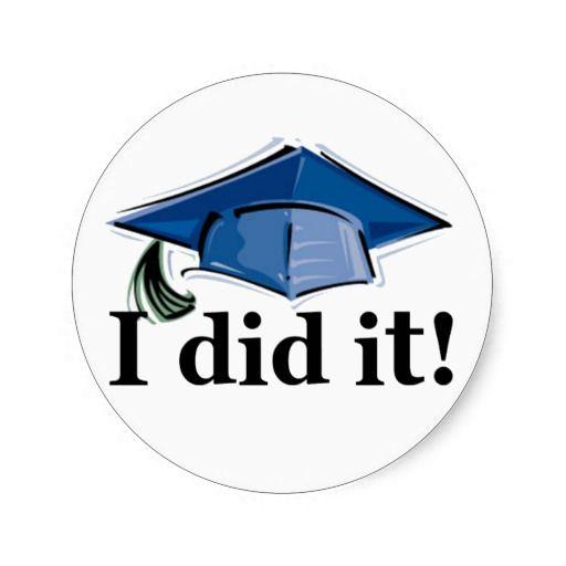 Graduation i did it classic round sticker