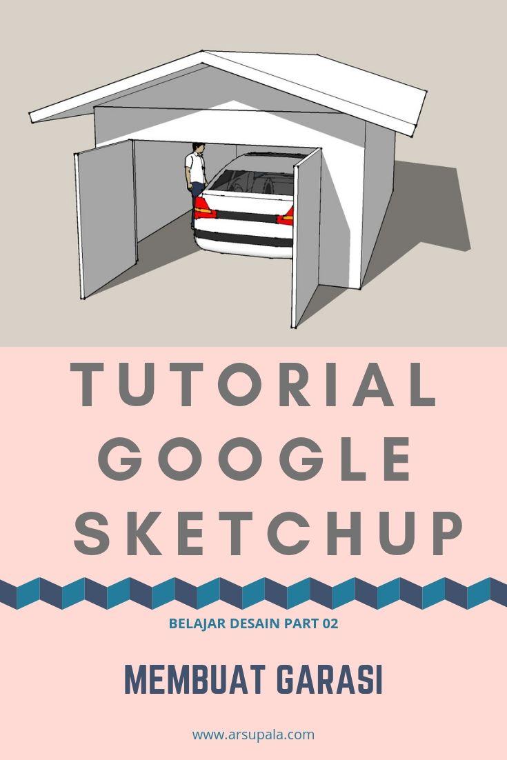Google SketchUp Tutorial - Membuat Garasi (Dengan gambar) | Garasi ...