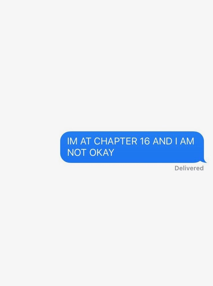 I am actually at Chapter 16 right now. And.. I am about to not be okay.