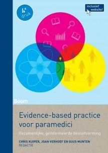 Evidence-based practice voor paramedici (vierde druk) 9789089538130 Chris Kuiper, Joan Verhoef, Guus Munten