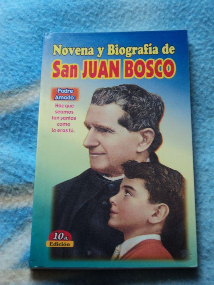 Novena y Biografia de San Juan Bosco