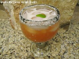 Big Mama's Home Kitchen: Cocktail Friday ~ Vodka Margarita on the Rocks