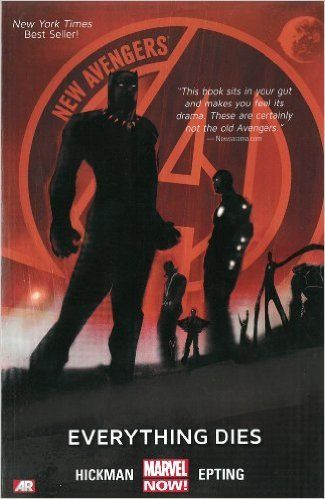 """""""New Avengers: Everything dies"""", by Jonathan Hickman & Steve Epling -  The Illuminati must reassemble to prevent the collision of our universe with another! It's the Marvel Universe's most powerful and brilliant team - Black Panther, Iron Man, Dr. Strange, Black Bolt, Mr. Fantastic, Sub-Mariner and the Beast - armed with the six Infinity Gems against an infinite legion of parallel realities."""