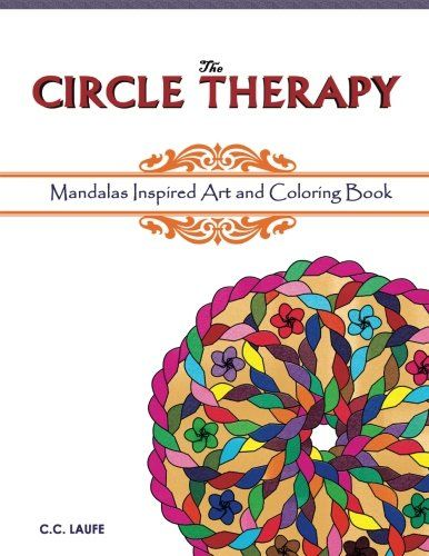 Introducing The Circle Therapy Mandalas Inspired Art And Coloring Book Great Product Follow Us