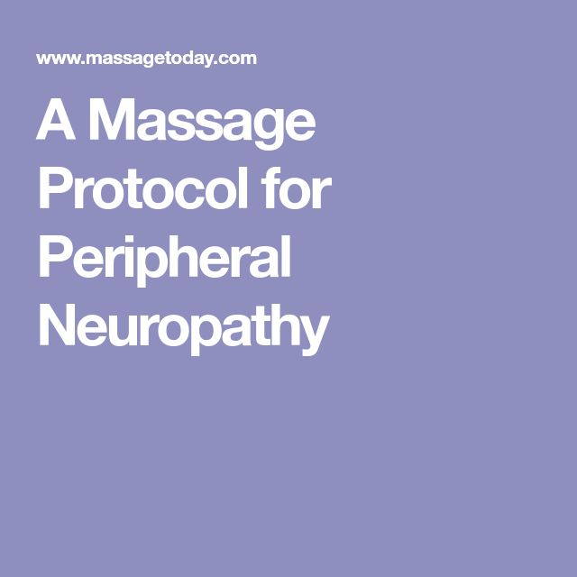 A Massage Protocol for Peripheral Neuropathy