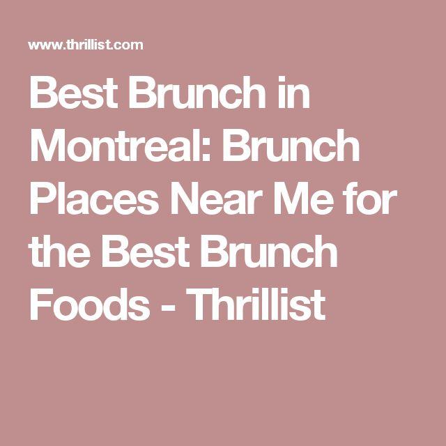 Best Brunch in Montreal: Brunch Places Near Me for the Best Brunch Foods - Thrillist