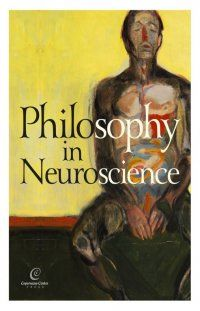 Philosophy in Neuroscience