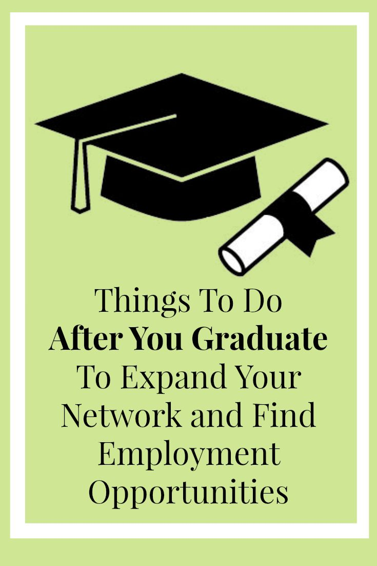 explain how to find employment after college graduation Job search strategy and research so, you're ready to make your move, ready for action whether you're looking for an internship or a full-time job after college, the process of looking for the position (and employer) that's right for you is pretty much the same and both involve developing a search strategy.