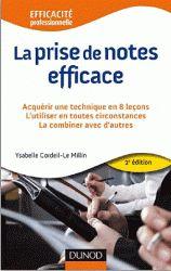 La prise de notes efficace. Acquérir des techniques opérationnelles en toutes circonstances 2e édition