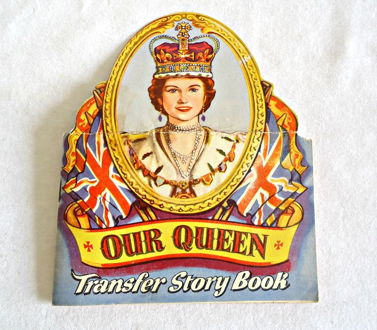 Our Queen Transfer Story Book Queen Elizabeth 1950's by TreasureCoveAlly on Etsy