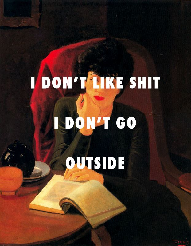 I BEEN INSIDE ON THE DAILYThe cup of tea, Andre Derain / I Don't Like Shit, I Don't Go Outside, Earl Sweatshirt