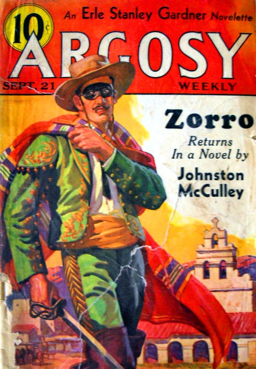 Argosy Weekly magazine.   The reason this depiction of Zorro looks nothing like him is that cover artists often had only the title of the story to work with, and had to draw their covers quickly to meet deadlines.