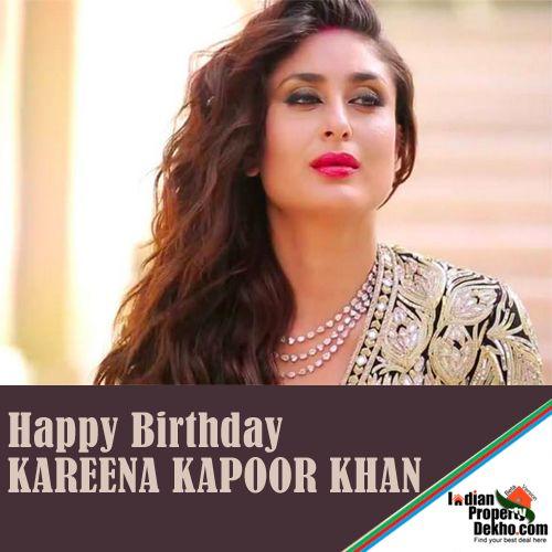 indianpropertydekho.com Wishes a Very Happy Birthday to Actress Kareena Kapoor Khan