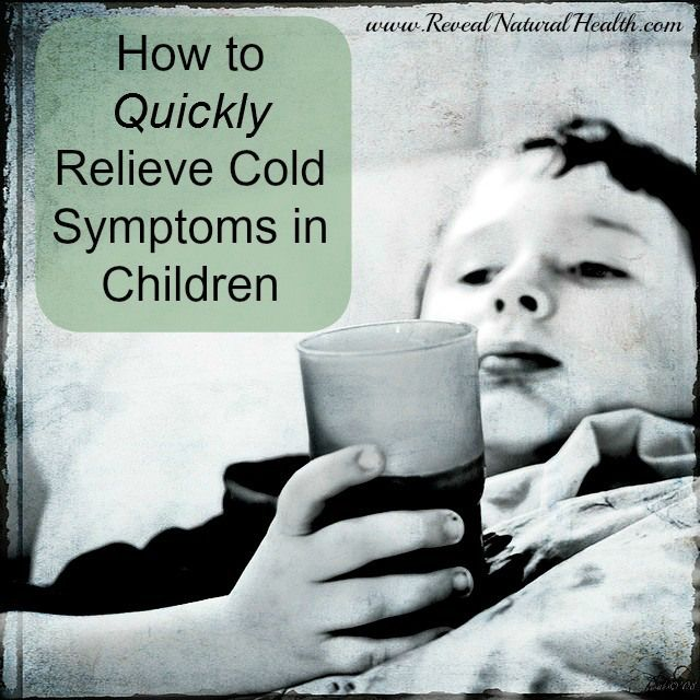 Next time your kids come home from school or daycare with a cold, try these tips to naturally and quickly relieve cold symptoms in children.