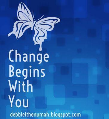 Debbie Ithenumah's Blog: Light Up Your Day [Change]