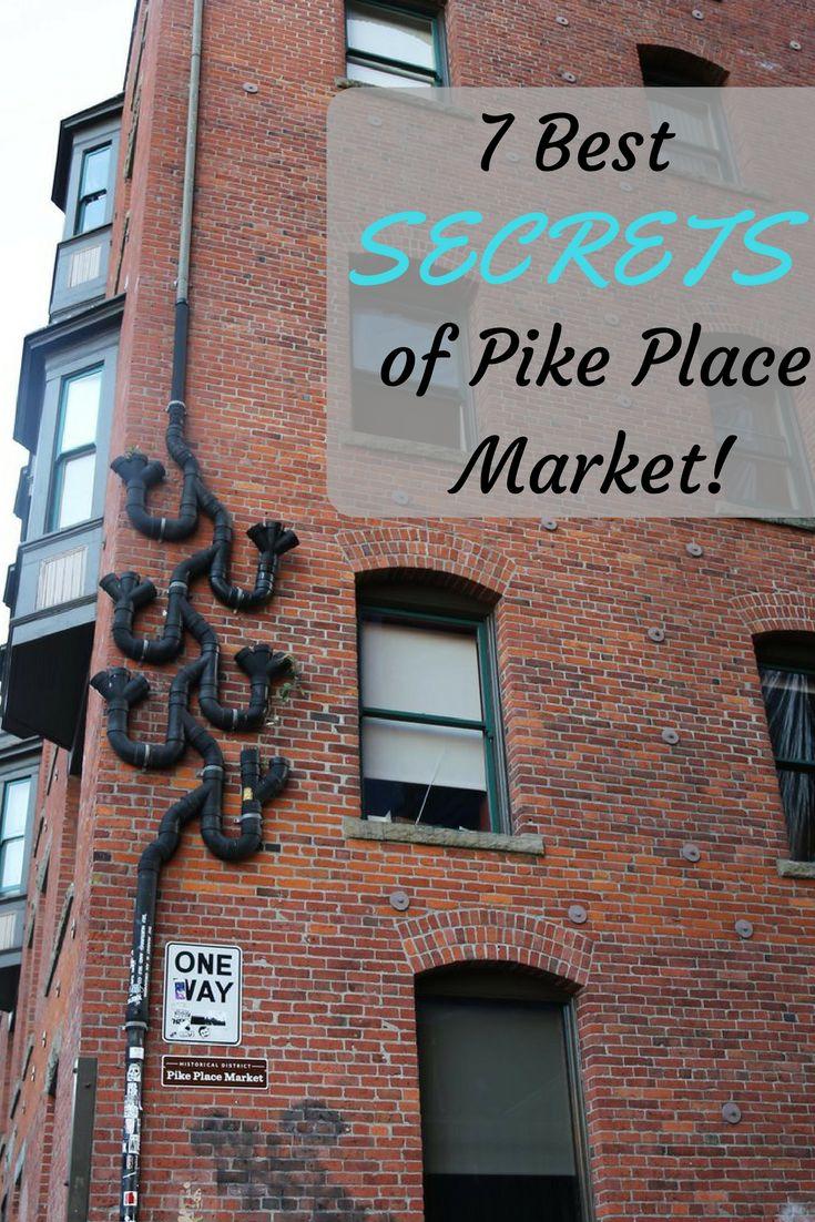 7 Best Kept Secrets of Pike Place Market in Seattle, WA