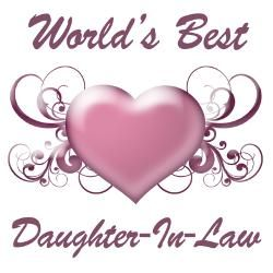 Quotes About Daughters In Law   worlds_best_daughterinlaw_heart_greeting_card.jpg?height=250&width=250 ...