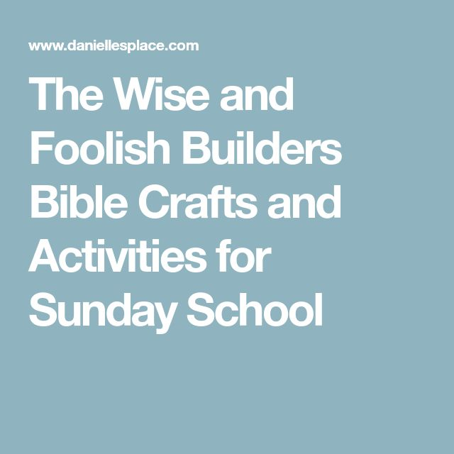 best 25  wise and foolish builders activities ideas on