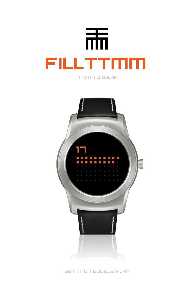 FILLTTMM to Wear is ready to fill! #AndroidWear #watchface #ttmmtowatch