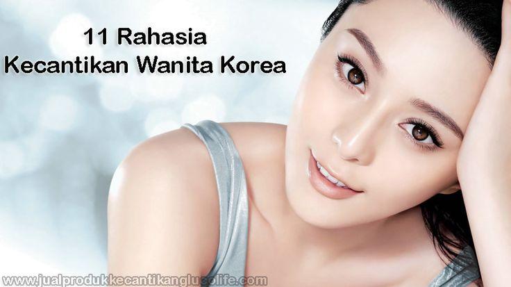 http://www.jualprodukkecantikanglucolife.com/terbongkar-inilah-rahasia-kecantikan-wanita-korea/
