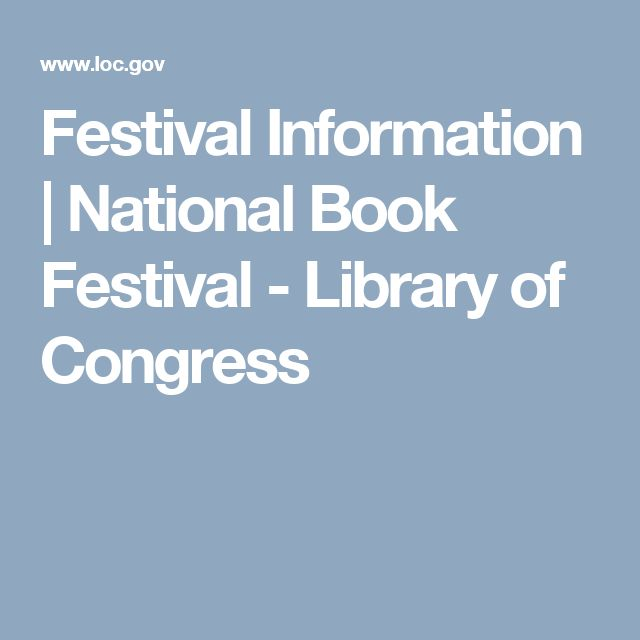 Festival Information   National Book Festival - Library of Congress