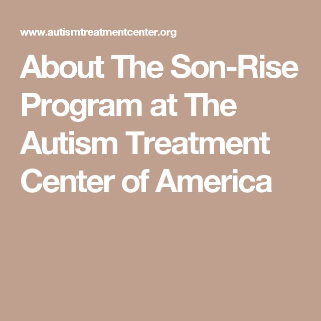 About The Son-Rise Program at The Autism Treatment Center of America