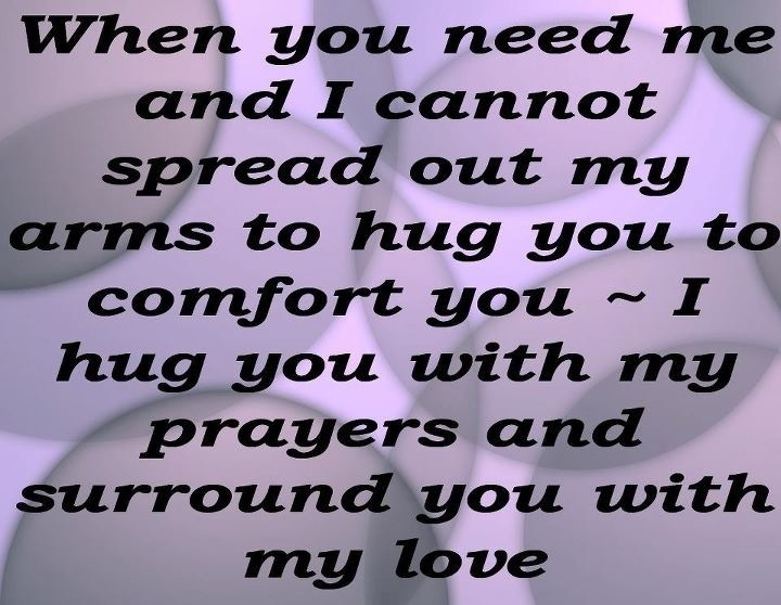 I Want To Cuddle With You Quotes: I Hug You With My Prayers And Surround You With My Love