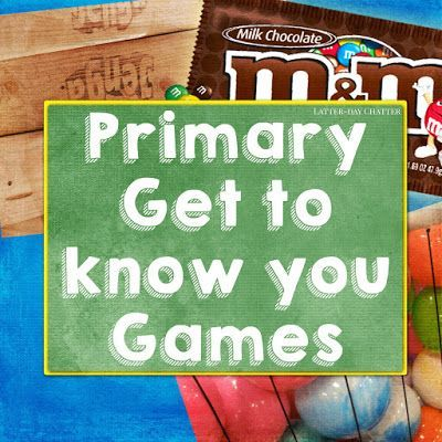Latter-Day Chatter: Primary Get to know you Games #LatterdayChatter #ldsgames #primarygames