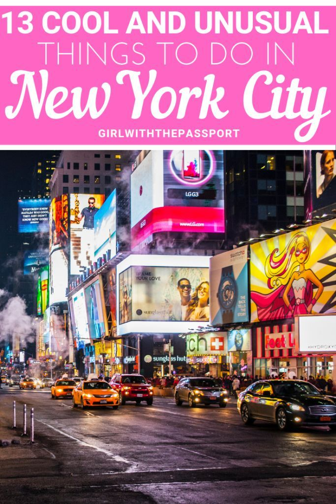 13 Cool And Unusual Things To Do In New York City New York Travel