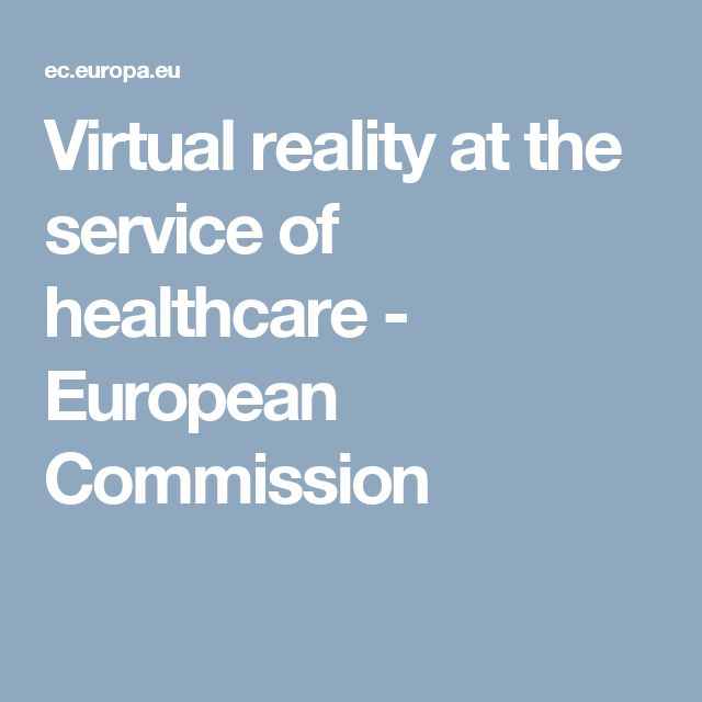 Virtual reality at the service of healthcare - European Commission