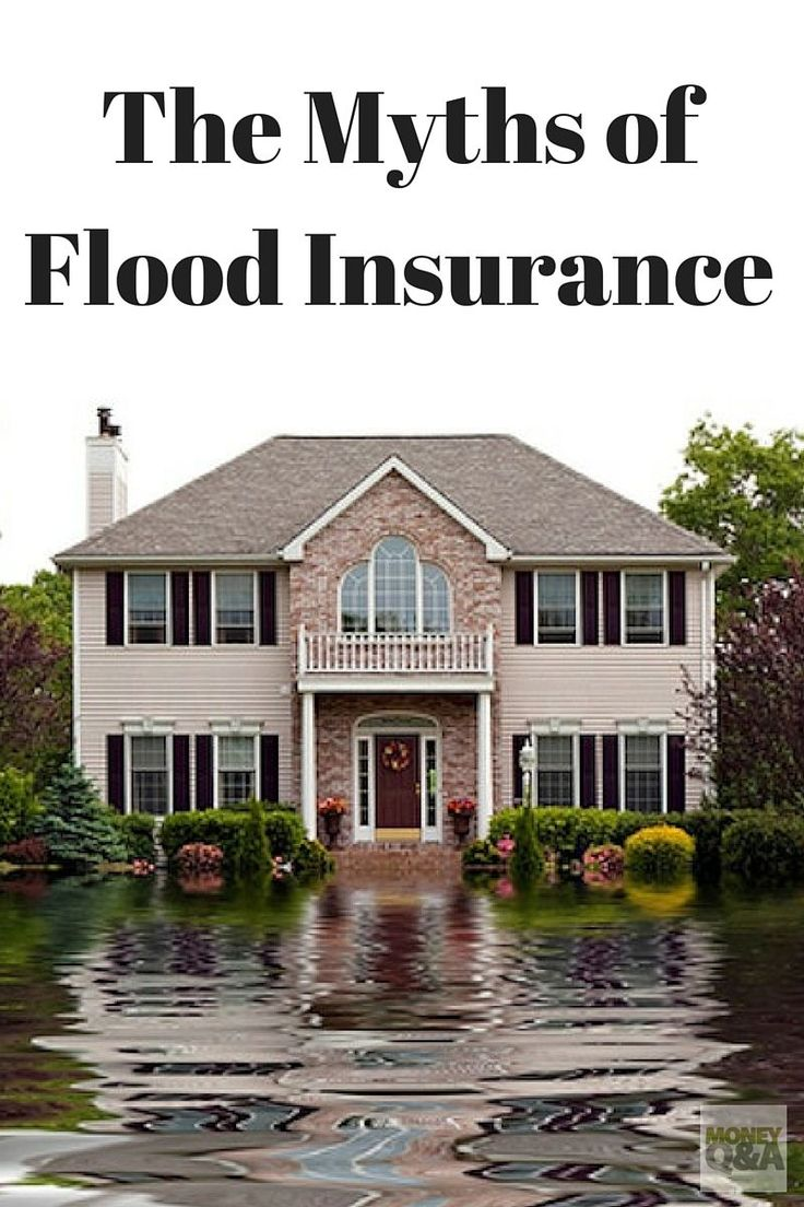 How Much Is Flood Insurance? Check Out These Myths ...