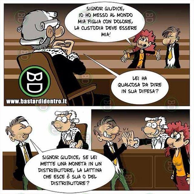 Logica giudiziaria #bastardidentro #figlia #giudice #ipnoticamentebastardidentro www.bastardidentro.it