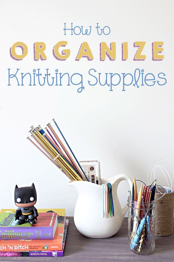 Organizing Knitting Supplies -- Knitting requires a lot of small tools to keep track of. Use some normal household items to create a nice display.