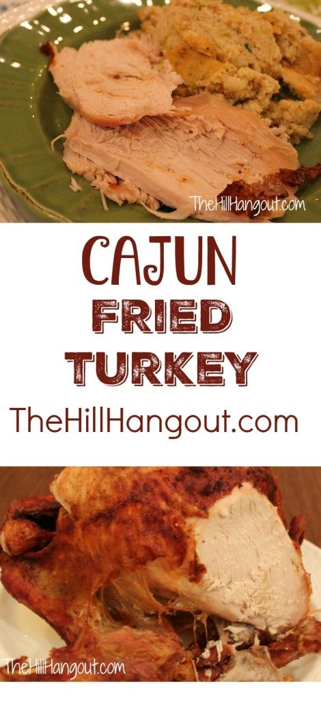 Cajun Fried Turkey from TheHillHangout.com is perfect for your Thanksgiving or Christmas menu!