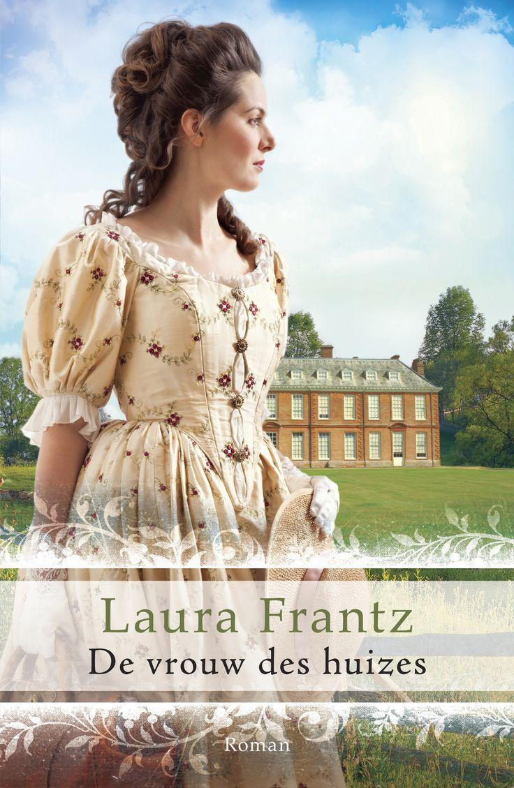De vrouw des huizes – Laura Frantz