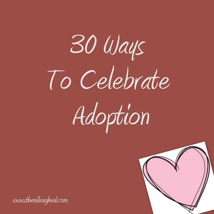 November is National Adoption Month. That means we get 30 whole days to celebrate around here. Adoption is a big deal in this house. Adoption gave me my parents and my wonderful Sylas K. Hopefully ...