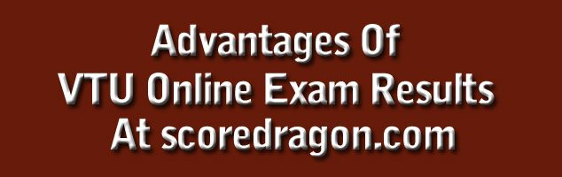 Exams and waiting for results have become part and parcel of every student life particularly the engineering students who writes exam once in every six months and waits for the results. VTU exams provide the students a platform wherein the students are allowed to prove their capability and technical knowledge as well.